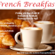 French Breakfast – Friday May 31